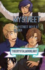 Determination {MyStreet Boys X Reader} Book 2 of 2 by TheCrystalMoonlight