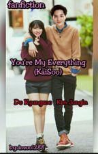 You're My Everything (KaiSoo) by kadi_jk