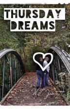 Thursday Dreams by WtJowett
