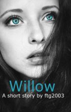 Willow by Ftg2003