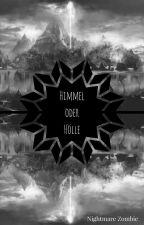 Himmel oder Hölle (Boyxman) by NightmareZombie