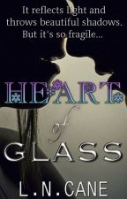 Heart of Glass by LNCane