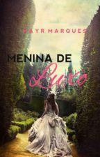 Menina de Luxo [COMPLETO] by VicMarqques