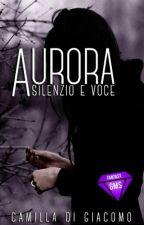 Aurora - Silenzio e Voce by CamilleMemoir