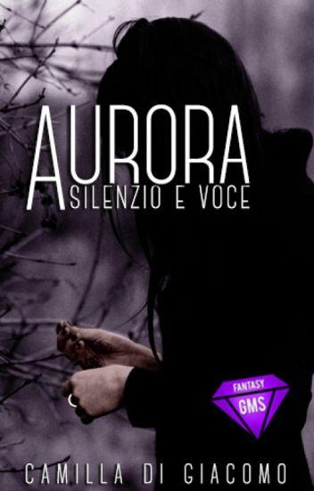 Aurora - Silenzio e Voce [Completa]