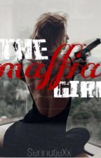 The Maffia Girl by Mickey_Books