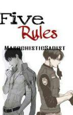 Five Rules (Ereri) by MasochisticSadist