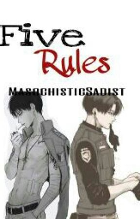 Five Rules (Ereri) by MasochisticSadist