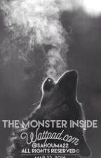 The Monster Inside by sahouma22