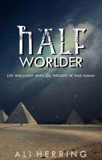 HalfWorlder-Read Free on Watpad