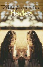 Altă fiică a lui Hades(În Editare) by ChristinaHorhocea