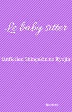 La baby sitter [TERMINEE] by MariePauleDunant