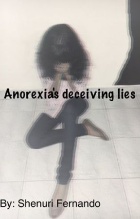 Anorexia S Deceiving Lies