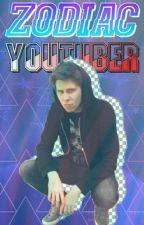 Zodiac - Youtuber by HelloimMire