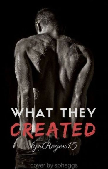 What They Created