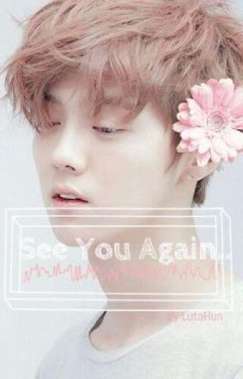 See You Again..