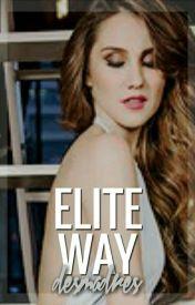 Elite Way || brooks by claryvette