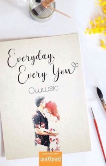 Everyday, Every You (Published Under LIB)