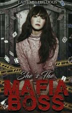 She's the Mafia Boss by LadyMellifluous
