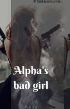 Alphas Bad Girl  by foreverbad125