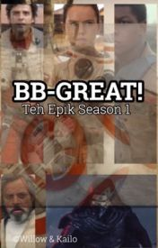 BB-Great!   Season One by bb-great