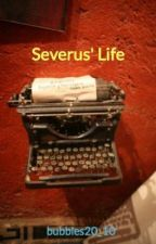 Severus' Life by bubbles20_10