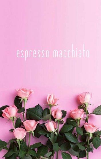 Espresso macchiato   pjm + jjk