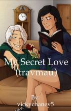 My secret love (travmau) by vicky__5__