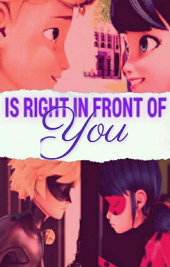 Is Right In Front Of You