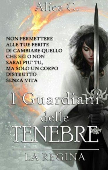 I Guardiani delle Tenebre - La regina (#2)