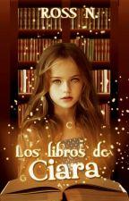 Los libros de Ciara by SarcasmBlossom