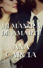Mi Manera de Amarte  by aniwiischapter
