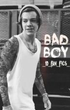Bad Boy (Harry Styles fanfic) by _1D_fan_fics_