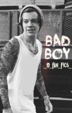 Bad Boy (Harry Styles fanfic) by _1D_fan_fics_