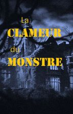 La clameur du monstre.  by Lycomede