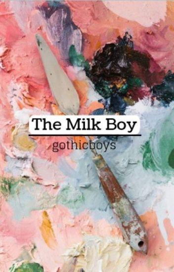 the milk boy ; l.s short story