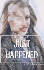 Just Happened -Camren Fanfic- TERMINADA by keepwithcamren