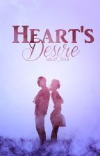 Heart's Desire by Loud_Soul