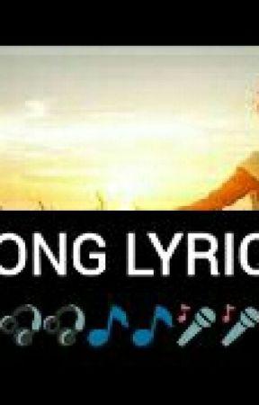 SONG LYRICS - BAHALA NA - Wattpad