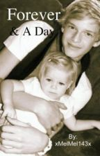 Forever & A Day {A Cody Simpson Love Story} by xMelMel143x