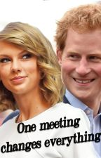 One Meeting Changes Everything (A Prince Harry Fanfiction) by MayteWriter