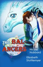 The Balancers, Vol 1: You are a Balancer by NicoleHubbard154