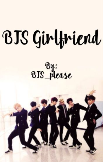 BTS Girlfriend