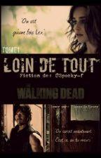 Loin de tout The Walking Dead by Spocky-f