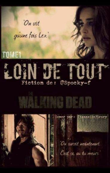 Loin de tout The Walking Dead