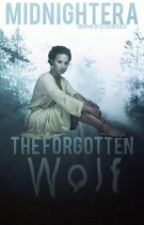 The Forgotten Wolf {Wattys2016} by midnightera