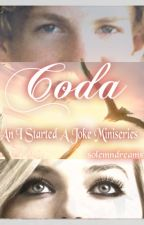 Coda: An I Started A Joke Miniseries by solemndreams