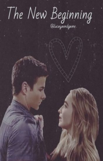 The New Beginning- Lucaya//Sequel
