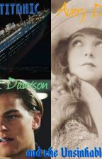 Titanic- the Unsinkable Ship (Jack Dawson Fanficion) by RedforGryffindor