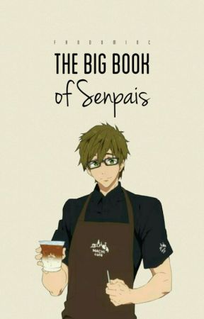 The Big Book Of Senpais by hatsu-senpai